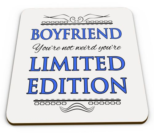 You're Not Weird You're Limited Edition Novelty Glossy Mug Coaster - Blue